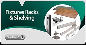 Fixtures Racks & Shelving