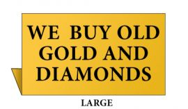 Jewelry Metal Sign, Large, Goldtone, We buy old Gold