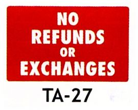 Plastic Message Sign / No Refunds
